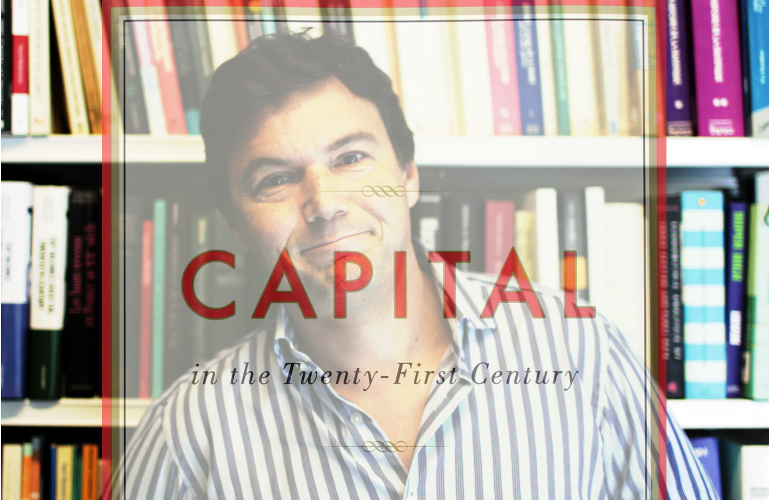 Piketty and Capital in the 21st Century
