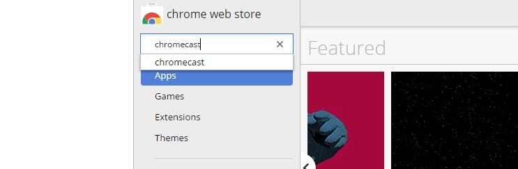 Search for the Chromecast Extension in the Chrome Web Store